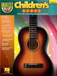 Ukulele Play-Along Volume 4: Children's Songs CD et Livre | Ukelele