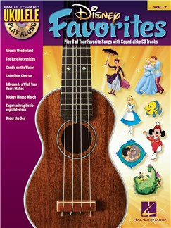 Ukulele Play-Along Volume 7: Disney Favorites Books and CDs | Ukulele
