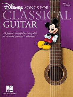 Disney Songs - Classical Guitar Livre | Guitare Classique, Tablature Guitare