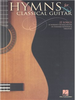 Hymns for Classical Guitar - 25 Songs of Worship Books | Classical Guitar