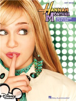 Hannah Montana: Songs From And Inspired By The Hit TV Series For Easy Guitar Books | Easy Guitar Tab