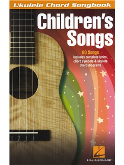 Ukulele Chord Songbook: Children's Songs Books | Ukulele
