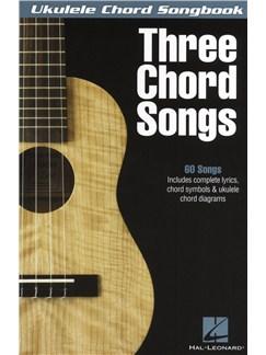 Ukulele Chord Songbook: Three Chord Songs Books | Ukulele