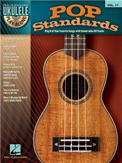 Ukulele Play-Along Volume 17: Pop Standards Books and CDs | Ukulele, Lyrics & Chords