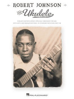Robert Johnson For Ukulele Books | Ukulele