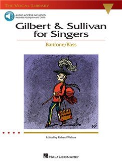 Gilbert And Sullivan For Singers - Baritone/Bass Audio Digitale et Livre | Baryton, Opéra, Accompagnement Piano