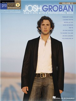 Pro Vocal Men's Edition Volume 33: Josh Groban Books and CDs | Voice