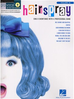 Pro Vocal Volume 30: Hairspray Books and CDs | Voice
