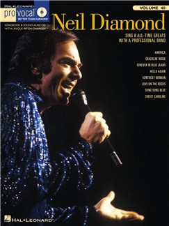 Pro Vocal Vol.40: Neil Diamond (Men's Edition) Books and CDs | Tenor, Baritone or Bass
