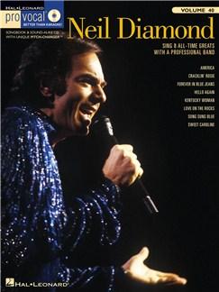 Pro Vocal Vol.40: Neil Diamond (Men's Edition) Bog og CD | Tenor, Baryton, Bass