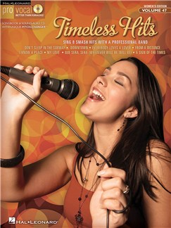 Pro Vocal Women's Edition Volume 47: Timeless Hits Books and CDs | Melody Line, Lyrics & Chords