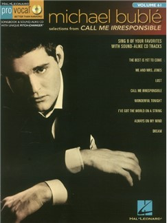 Pro Vocal Men's Edition Volume 61: Michael Bublé – Call Me Irresponsible (Book/CD) Books and CDs | Voice