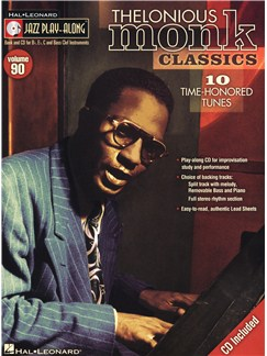 Jazz Play-Along Volume 90: Thelonious Monk Classics Books and CDs | B Flat Instruments, E Flat Instruments, C Instruments, Bass Clef Instruments