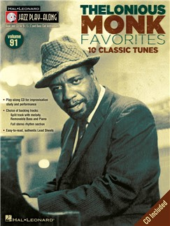 Jazz Play-Along Volume 91: Thelonious Monk Favourites Books and CDs | E Flat Instruments, B Flat Instruments, C Instruments