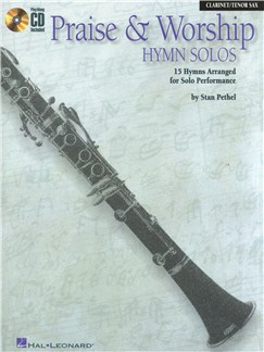Praise And Worship Hymn Solos - Clarinet/Tenor Saxophone Books and CDs | Clarinet, Tenor Saxophone
