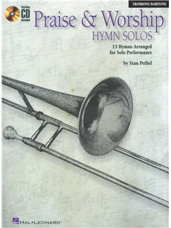 Praise And Worship Hymn Solos - Trombone/Baritone Books and CDs | Trombone, Baritone