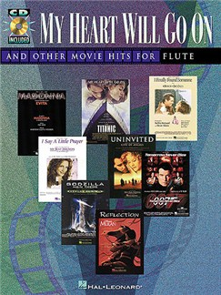 My Heart Will Go On and Other Movie Hits (Flute) Books and CDs | Flute