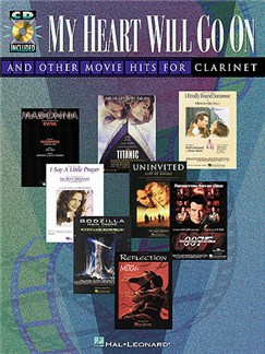 My Heart Will Go On and Other Movie Hits (Clarinet) Books and CDs | Clarinet