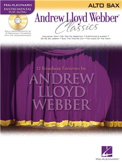 Instrumental Play-Along: Andrew Lloyd Webber Classics (Alto Saxophone) Books and CDs | Alto Saxophone