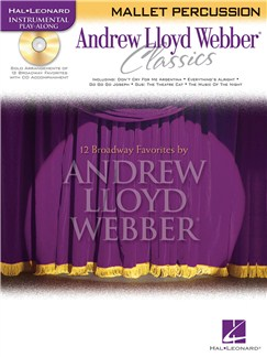 Instrumental Play-Along: Andrew Lloyd Webber Classics (Mallet Percussion) Books and CDs | Mallet