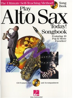 Play Alto Sax Today! - Songbook CD et Livre | Saxophone Alto