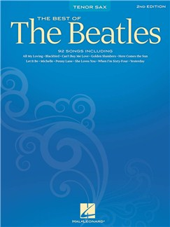 Best Of The Beatles - 2nd Edition (Tenor Sax) Books | Tenor Saxophone