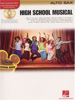 High School Musical – Selections (Alto Saxophone) Books and CDs | Alto Saxophone