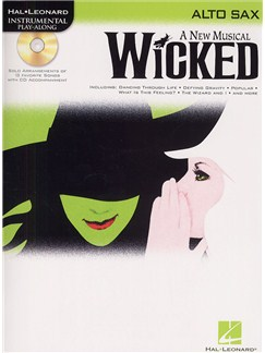 Hal Leonard Instrumental Play-Along: Wicked (Alto Saxophone) Books and CDs | Alto Saxophone