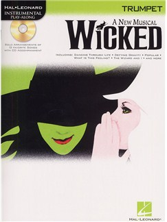 Hal Leonard Instrumental Play-Along: Wicked (Trumpet) Books and CDs | Trumpet