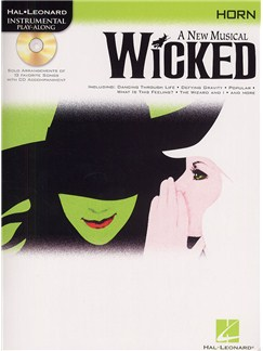 Hal Leonard Instrumental Play-Along: Wicked (Horn) Books and CDs | French Horn