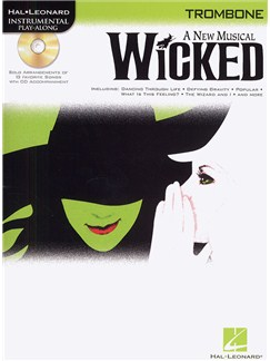 Hal Leonard Instrumental Play-Along: Wicked (Trombone) Books and CDs | Trombone
