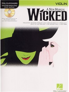 Hal Leonard Instrumental Play-Along: Wicked (Violin) Books and CDs | Violin