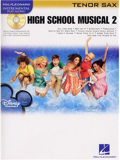 Hal Leonard Instrumental Play-Along: High School Musical 2 (Tenor Saxophone) Books and CDs | Tenor Saxophone