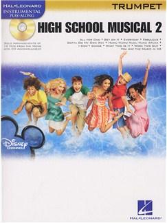 Hal Leonard Instrumental Play-Along: High School Musical 2 (Trumpet) Books and CDs | Trumpet