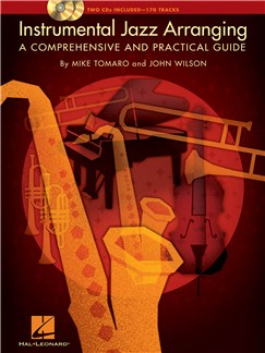 Instrumental Jazz Arranging - A Comprehensive And Practical Guide Books and CDs |