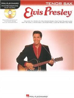 Hal Leonard Instrumental Play-Along: Elvis Presley (Tenor Saxophone) Books and CDs | Tenor Saxophone