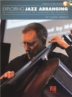 Chuck Israels: Exploring Jazz Arranging Books |