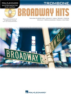 Trombone Play-Along: Broadway Hits Books and CDs | Trombone