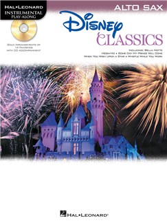 Alto Saxophone Play-Along: Disney Classics Books and CDs | Alto Saxophone