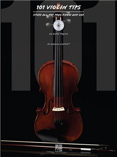 101 Violin Tips: Stuff All The Pros Know And Use Books and CDs | Violin