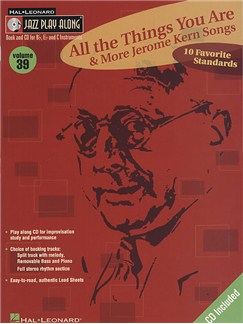 Jazz Play Along: Volume 39 - 'All The Things You Are' And More Jerome Kern Songs Books and CDs | B Flat Instruments, C Instruments, E Flat Instruments