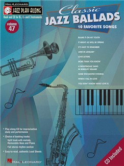 Jazz Play-Along Volume 47: Classic Jazz Ballads CD et Livre | Instruments À Bb, Instruments À Eb, Instruments À C