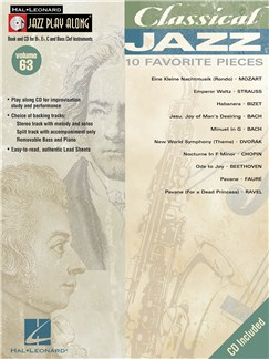 Jazz Play Along: Volume 63 - Classical Jazz Books and CDs | C Instruments, B Flat Instruments, E Flat Instruments