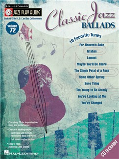 Jazz Play-Along Volume 72: Classic Jazz Ballads Books and CDs | B Flat Instruments, E Flat Instruments, C Instruments