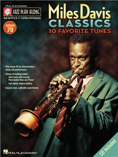 Jazz Play Along: Miles Davis Classics - 10 Favorite Tunes Books and CDs | All Instruments