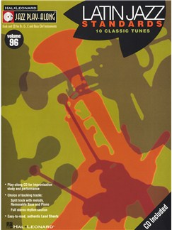 Jazz Play Along Volume 96: Latin Standards Books and CDs | Bass Clef Instruments, B Flat Instruments, E Flat Instruments, C Instruments