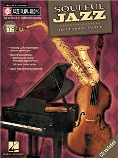 Jazz Play-Along Volume 105: Soulful Jazz Books and CDs | E Flat Instruments, B Flat Instruments, C Instruments, Bass Clef Instruments