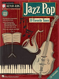 Jazz Play-Along Volume 102: Jazz Pop Books and CDs | All Instruments