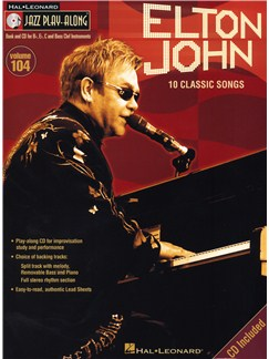 Jazz Play Along Volume 104: Elton John - 10 Classic Songs Books and CDs | B Flat Instruments, C Instruments, E Flat Instruments, Bass Clef Instruments