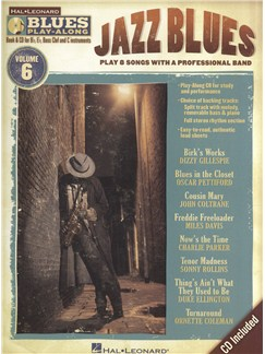 Blues Play-Along Volume 6: Jazz Blues Books and CDs | E Flat Instruments, B Flat Instruments, Bass Clef Instruments, C Instruments